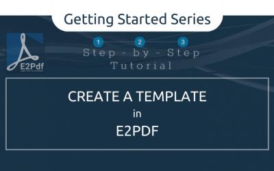 Create a E2Pdf Template