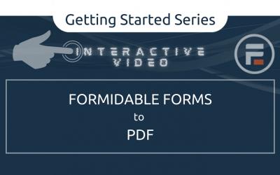 Interactive Video WalkthroughFormidable Forms to PDF